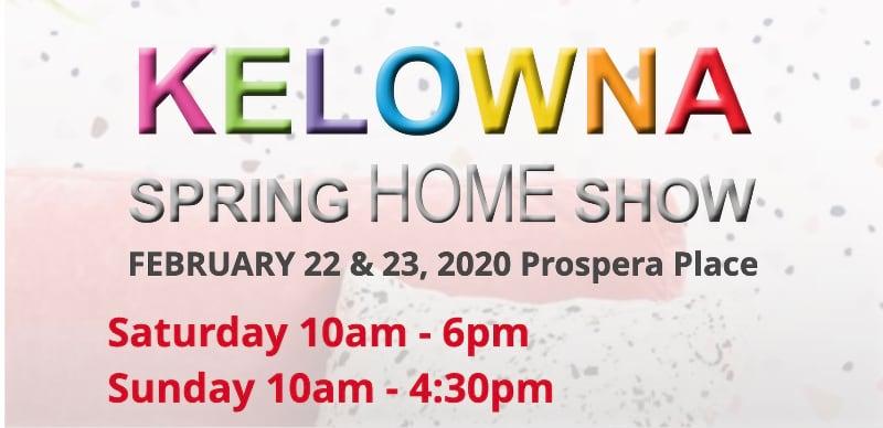 Kelowna Spring Home Show 2020